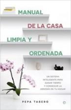 Manual de la casa limpia y ordenada
